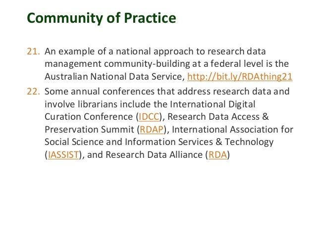 Community of Practice 21. An example of a national approach to research data management community-building at a federal le...