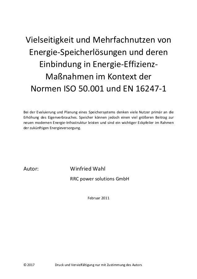 © 2017 Druck und Vervielfältigung nur mit Zustimmung des Autors Vielseitigkeit und Mehrfachnutzen von Energie-Speicherlösu...