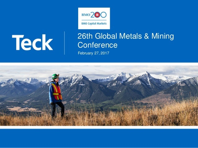 26th Global Metals & Mining Conference February 27, 2017