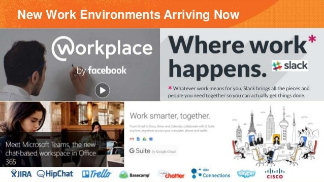 New Work Environments Arriving Now