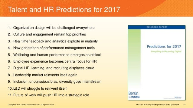 HR 2017—Bersin by Deloitte predictions for the year aheadCopyright © 2016 Deloitte Development LLC. All rights reserved. 5...