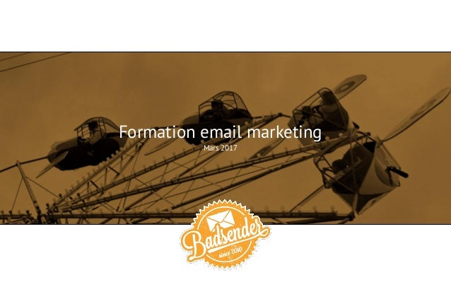 Formation email marketing Mars 2017