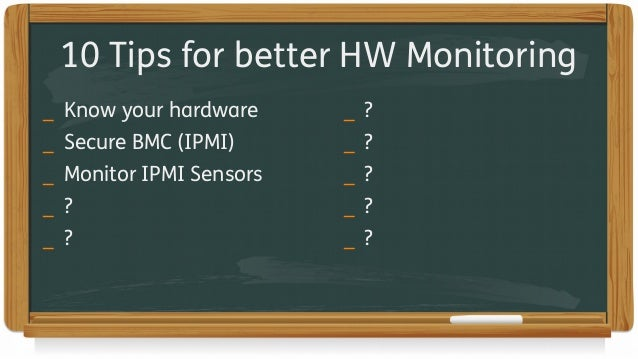 Icinga Camp Berlin 2017 - 10 Tips for better Hardware Monitoring