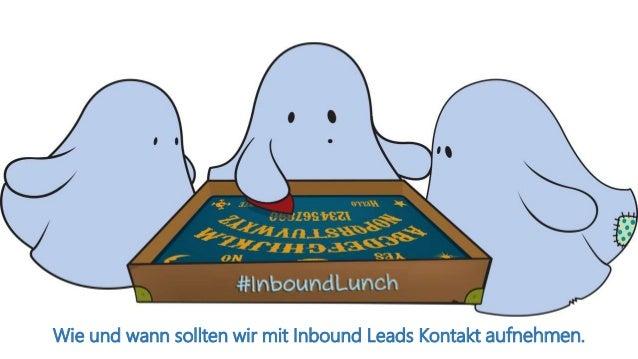 Wie und wann sollten wir mit Inbound Leads Kontakt aufnehmen.