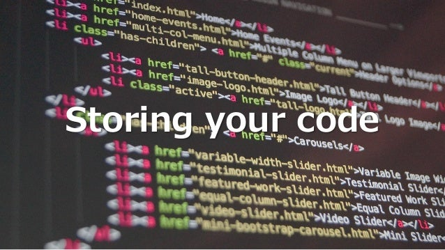 Storing your code