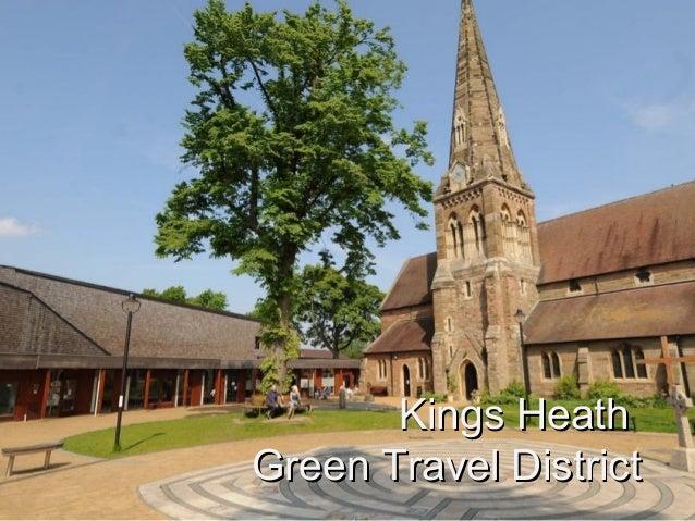 Kings HeathKings Heath Green Travel DistrictGreen Travel District