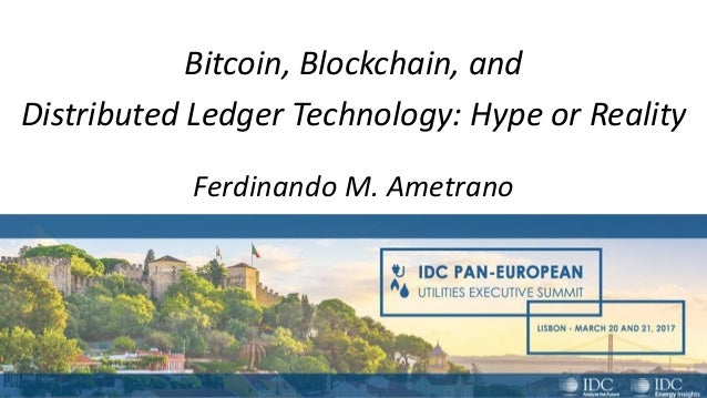 Bitcoin Blockchain And Distributed Ledger Technology Hype Or Reality Ferdinando M Ametrano