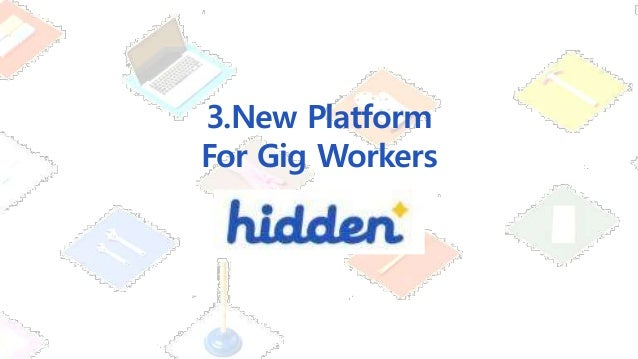 3.New Platform For Gig Workers