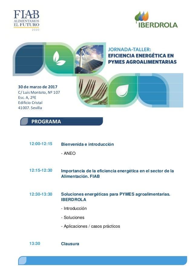 PROGRAMA 30 de marzo de 2017 C/ Luis Montoto, Nº 107 Esc. A, 2ºE Edificio Cristal 41007, Sevilla 12:00-12:15 12:15-12:30 1...