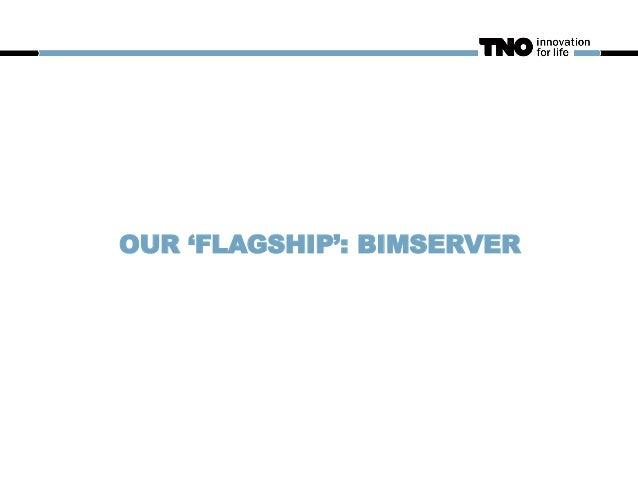 OUR 'FLAGSHIP': BIMSERVER