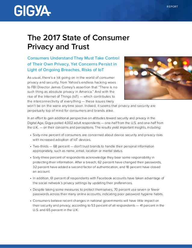 REPORT Consumers Understand They Must Take Control of Their Own Privacy, Yet Concerns Persist in Light of Ongoing Breaches...
