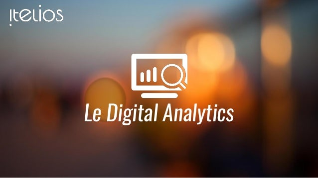 Le Digital Analytics