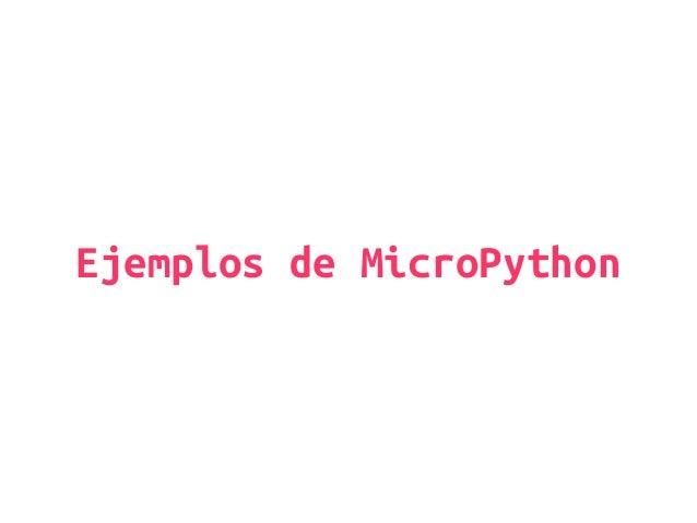 Ejemplos de MicroPython