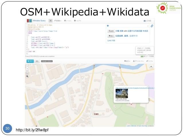 30 OSM+Wikipedia+Wikidata http://bit.ly/2fIw8pf