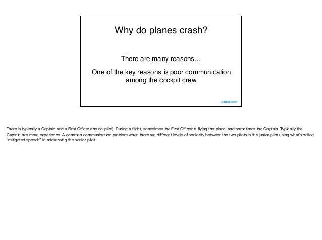 Why do planes crash? Lessons for junior and senior developers Slide 3