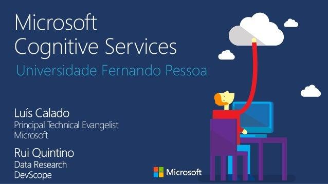 Principal Technical Evangelist Microsoft Universidade Fernando Pessoa
