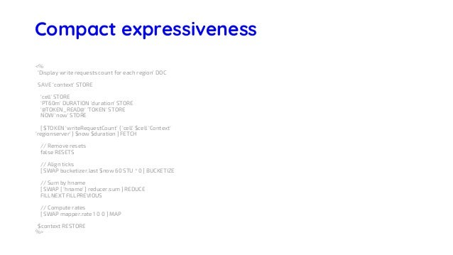 WarpScript Server Side Macros <% <' This macro does such and such… @param xxx @param yyy '> DOC // Store the current conte...