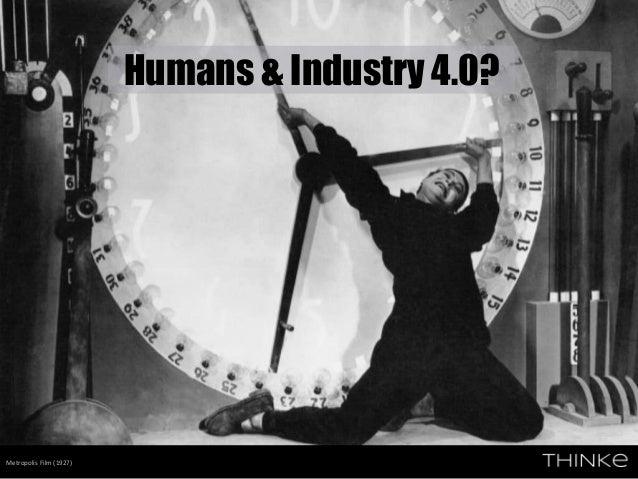 Metropolis Film (1927) Humans & Industry 4.0?
