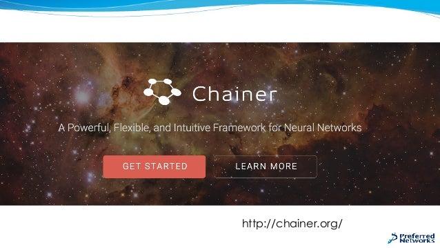 進化するChainer Slide 2