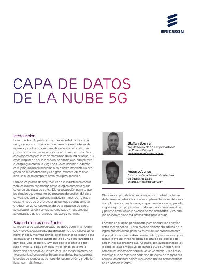 CAPA DE DATOS DE LA NUBE 5G Introducción La red central 5G permite una gran variedad de casos de uso y servicios innovador...