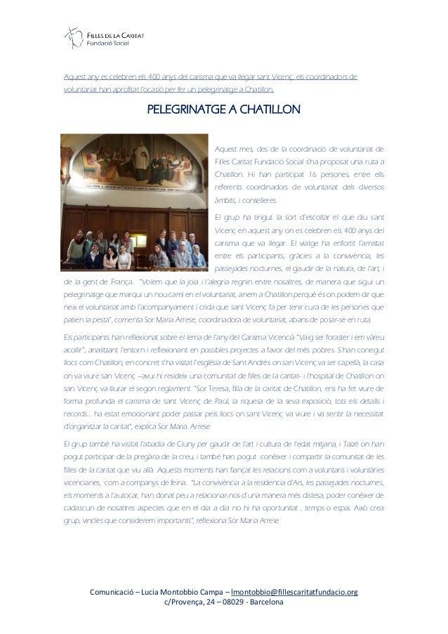 Comunicació – Lucia Montobbio Campa – lmontobbio@fillescaritatfundacio.org c/Provença, 24 – 08029 - Barcelona Aquest any e...