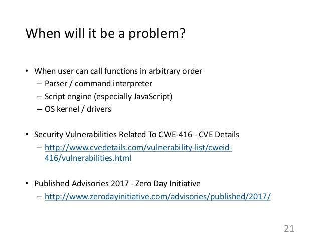 When will it be a problem? • When user can call functions in arbitrary order – Parser / command interpreter – Script engin...