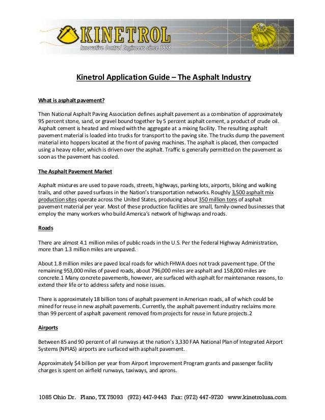 1085 Ohio Dr. Plano, TX 75093 (972) 447-9443 Fax: (972) 447-9720 www.kinetrolusa.com Kinetrol Application Guide – The Asph...