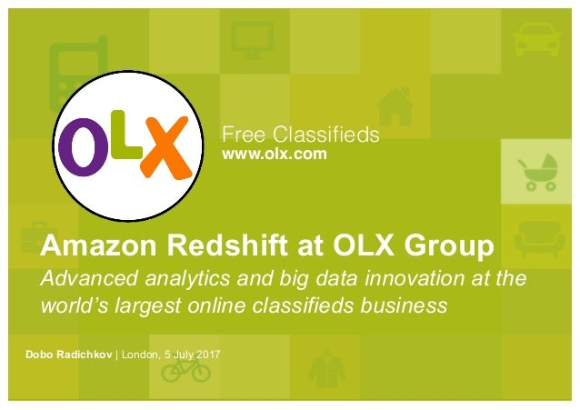 OLX Group presentation for AWS Redshift meetup in London, 5 July 2017