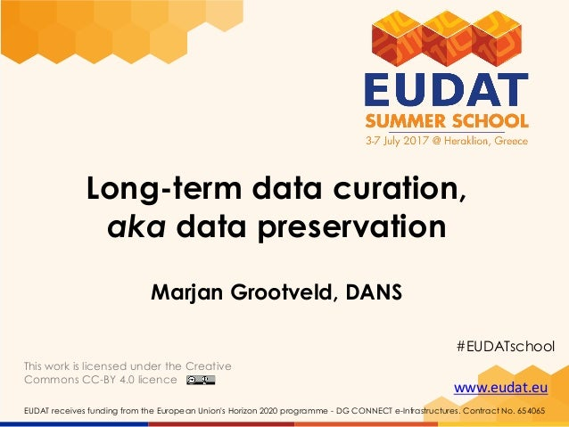 www.eudat.eu EUDAT receives funding from the European Union's Horizon 2020 programme - DG CONNECT e-Infrastructures. Contr...