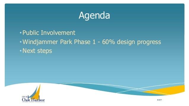 Presentation of Windjammer Park 60% Design to City Council Slide 2