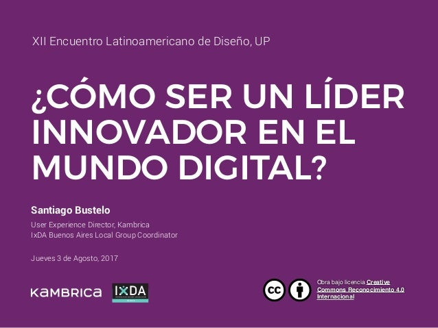 Santiago Bustelo User Experience Director, Kambrica