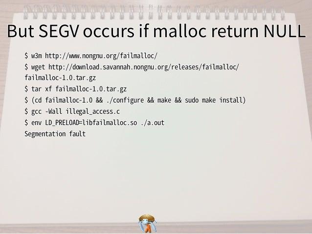 But SEGV occurs if malloc return NULLBut SEGV occurs if malloc return NULLBut SEGV occurs if malloc return NULLBut SEGV oc...