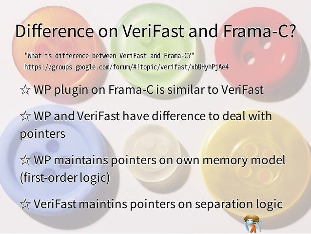 Difference on VeriFast and Frama-C?Difference on VeriFast and Frama-C?Difference on VeriFast and Frama-C?Difference on VeriFas...