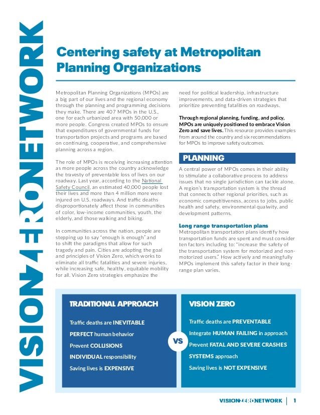1 Metropolitan Planning Organizations (MPOs) are a big part of our lives and the regional economy through the planning and...
