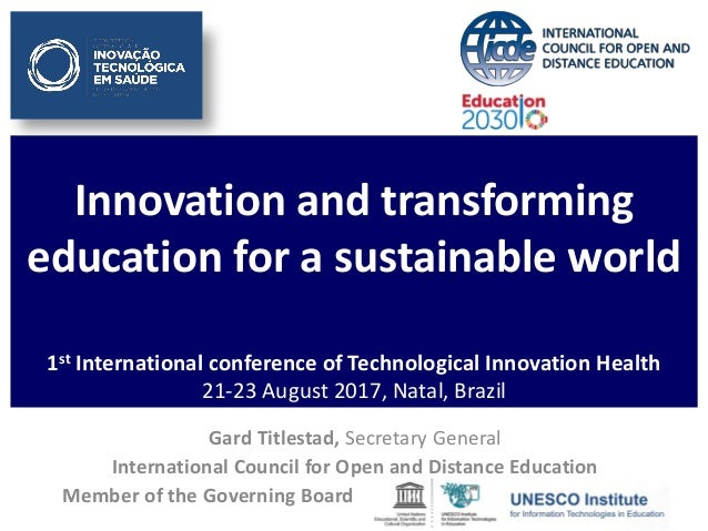 Innovation and transforming education for a sustainable world 1st International conference of Technological Innovation Hea...