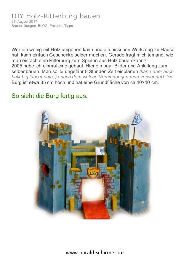 www.harald-schirmer.de DIY Holz-Ritterburg bauen 26. August 2017 Bauanleitungen, BLOG, Projekte, Tipps Wer ein wenig mit ...