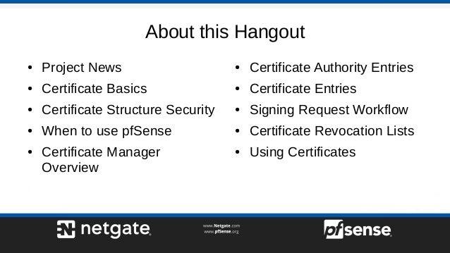 Certificate Management on pfSense 2 4 - pfSense Hangout September 2017
