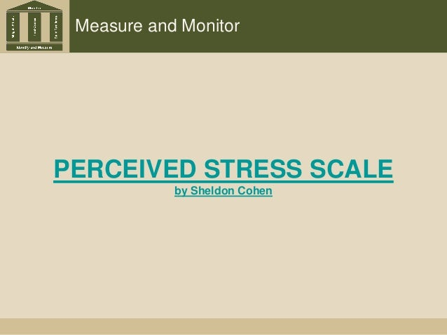 Measure and Monitor PERCEIVED STRESS SCALE by Sheldon Cohen