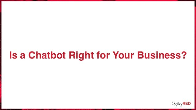 Is a Chatbot Right for Your Business?