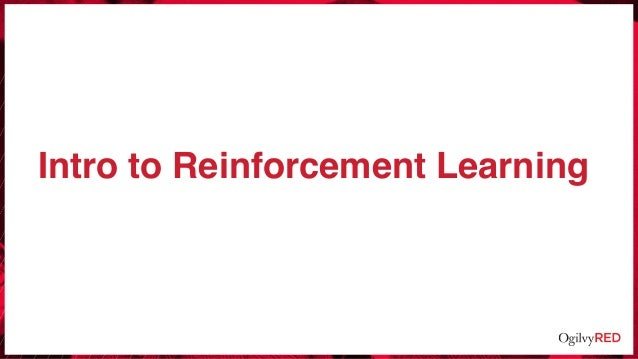 Intro to Reinforcement Learning