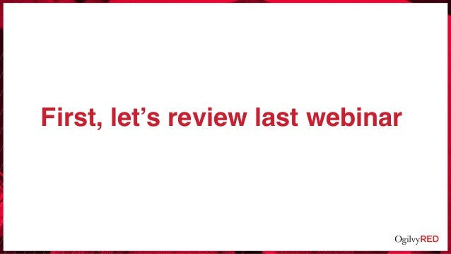 First, let's review last webinar