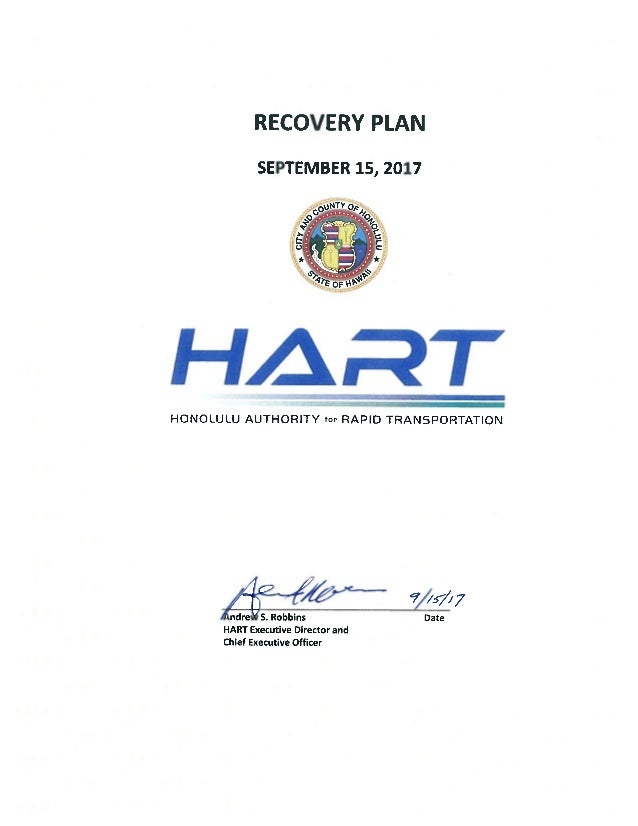 Page 2 of 213  Honolulu Rail Transit Project    Recovery Plan – September 15, 2017    This page intentionally left blank. ...