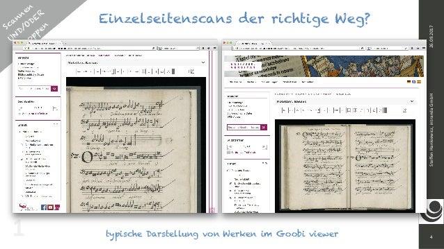 Scannen UND/ODER  C roppen 4 SteffenHankiewicz,intrandaGmbH26.09.2017 typische Darstellung von Werken im Goobi viewer1...