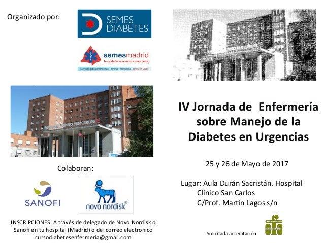 25y26deMayode2017  Lugar:AulaDuránSacristán.Hospital ClínicoSanCarlos C/Prof.MarEnLagoss/n Solicita...