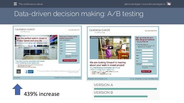 @kimvanwilgen | www.kimvanwilgen.nlThe continuous culture 69 Data-driven decision making: A/B testing 439% increase