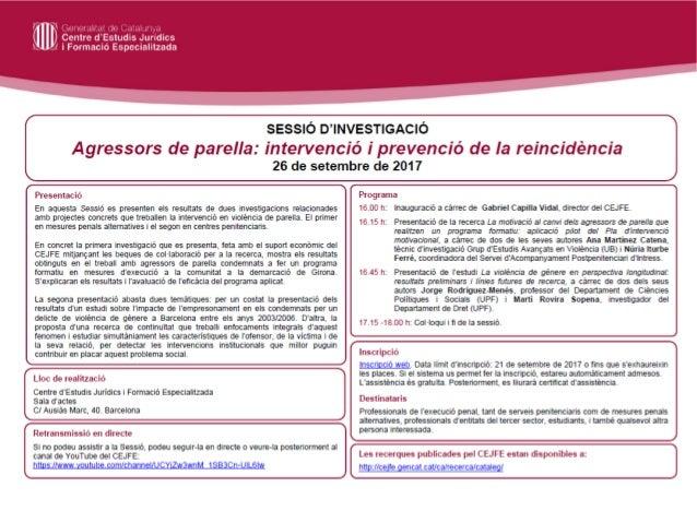 Sessió d'investigació 'Agressors de parella: intervenció i prevenció de la reincidència' (26.09.2017)