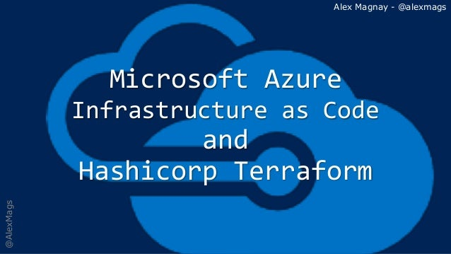 Azure Infrastructure as Code and Hashicorp Terraform