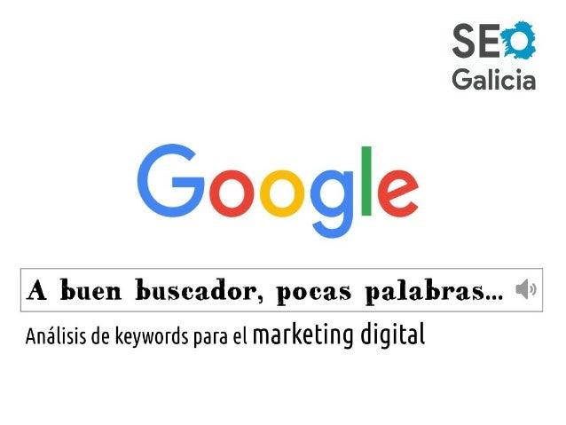 Wajari Velásquez Fernández Estrategias online – Posicionamiento en buscadores (SEO) – Análisis Digital Ku-SEO.com/ @wajari...