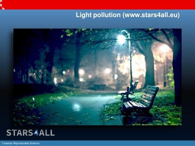 Towards Reproducible Science Light pollution (www.stars4all.eu)