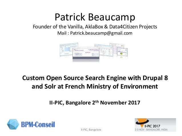 Patrick Beaucamp Founder of the Vanilla, AklaBox & Data4Citizen Projects Mail : Patrick.beaucamp@gmail.com Custom Open Sou...